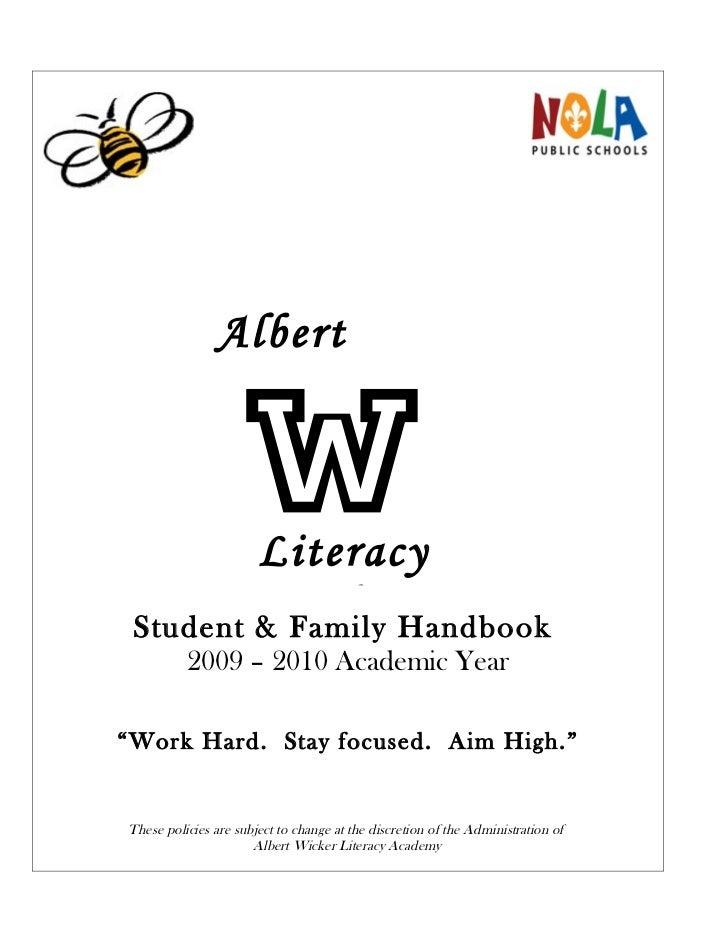 "Albert         Literacy         Academy Student & Family Handbook          2009 – 2010 Academic Year""Work Hard. Stay focus..."