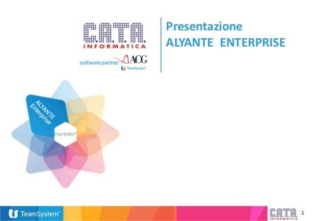 1 Presentazione ALYANTE ENTERPRISE