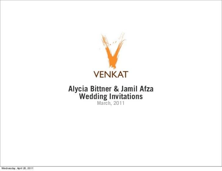 Alycia Bittner & Jamil Afza                               Wedding Invitations                                     March, 2...