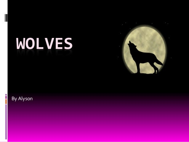 WOLVES By Alyson