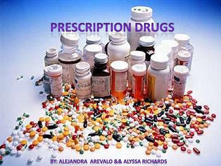 Prescription Drugs<br />By: Alejandra  Arevalo && Alyssa Richards<br />