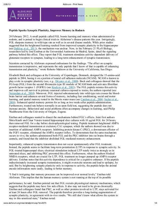 2/26/12                                                 Alzforum - Print News     Peptide Sparks Synaptic Plasticity, Impr...