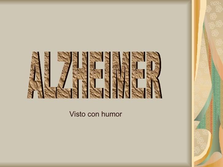 ALZHEIMER Visto con humor