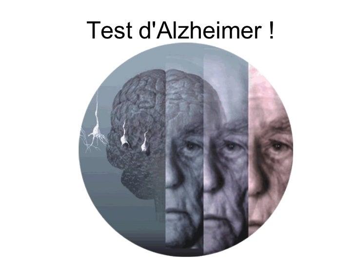 Test d'Alzheimer !
