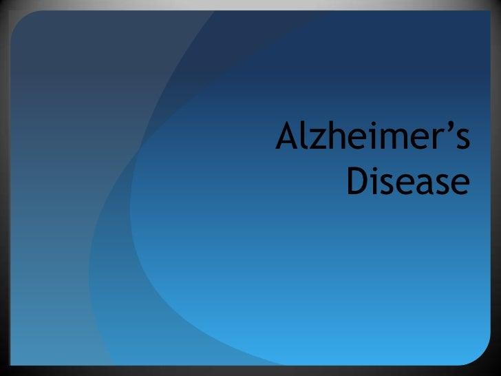 Alzheimer'sDisease<br />