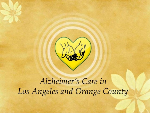Alzheimer's Care in Los Angeles and Orange County