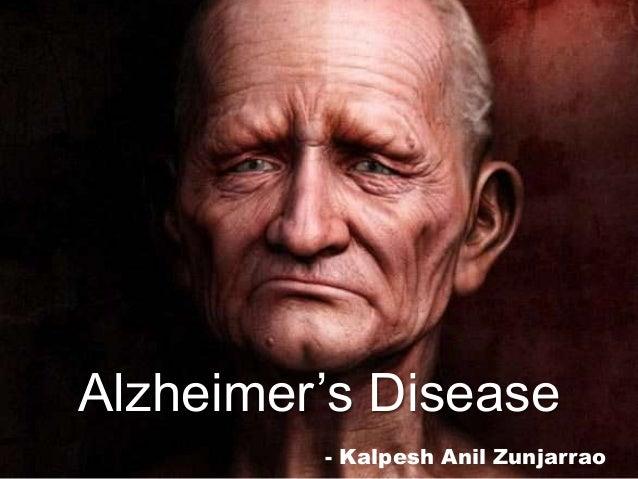 - Kalpesh Anil Zunjarrao Alzheimer's Disease