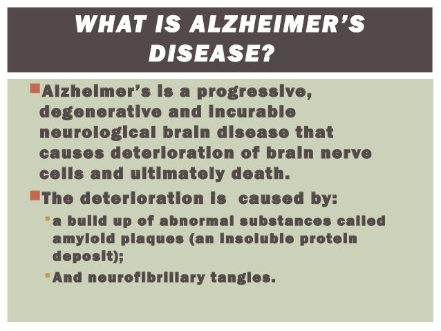 i forget that i have alzheimers disease essay Alzheimer's disease some of us may have people with the disease may forget or not remember things //wwwessaysforstudentcom/essays/alzheimers-disease.