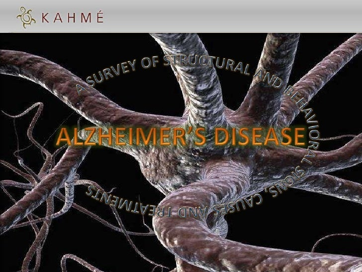 As the title suggests, this presentation is a survey of current structural and behavioralAlzmeimer's Disease (AD) signs, c...