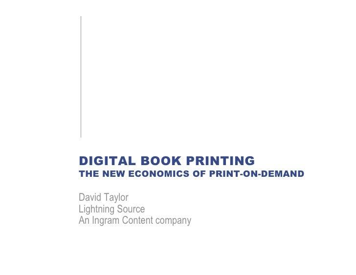 Digital Book Printing: The New Economics Of Print-On-Demand