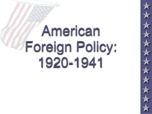 Foreign Policy (1920-1941)