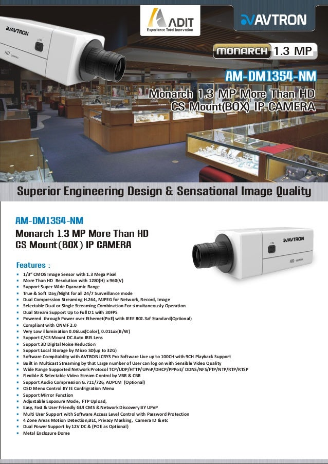 1.3 MP  AM-DM1354-NM Monarch 1.3 MP More Than HD CS Mount(BOX) IP CAMERA  Superior Engineering Design & Sensational Image ...