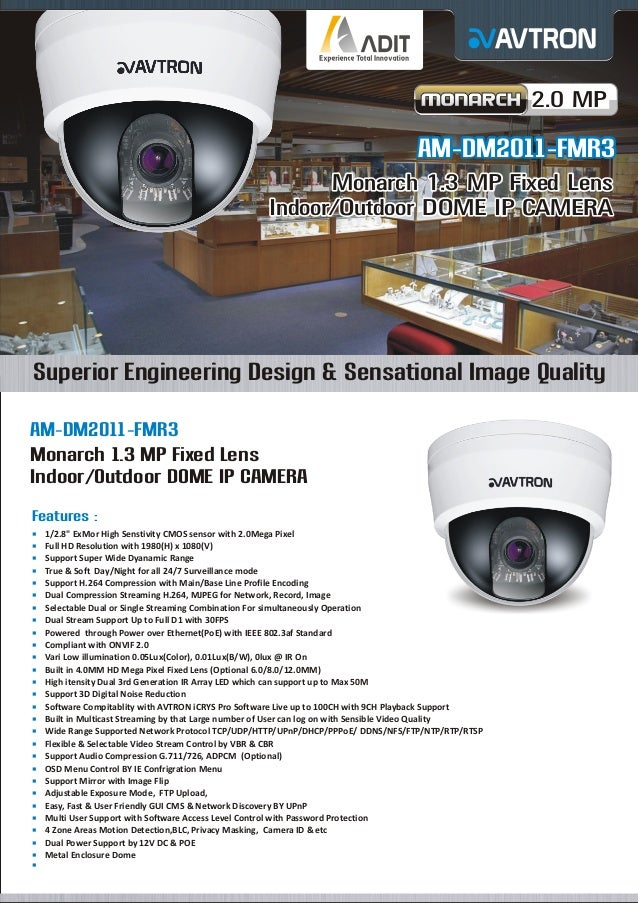 2.0 MP  AM-DM2011-FMR3 Monarch 1.3 MP Fixed Lens Indoor/Outdoor DOME IP CAMERA  Superior Engineering Design & Sensational ...