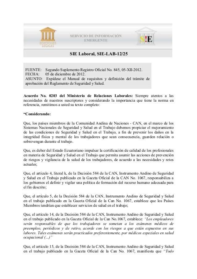 SIE Laboral, SIE-LAB-12/25 FUENTE: Segundo Suplemento Registro Oficial No. 845, 05-XII-2012. FECHA:      05 de diciembre d...