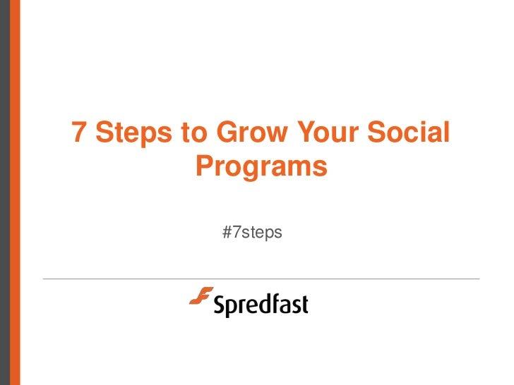 7 Steps to Grow Your Social         Programs          #7steps