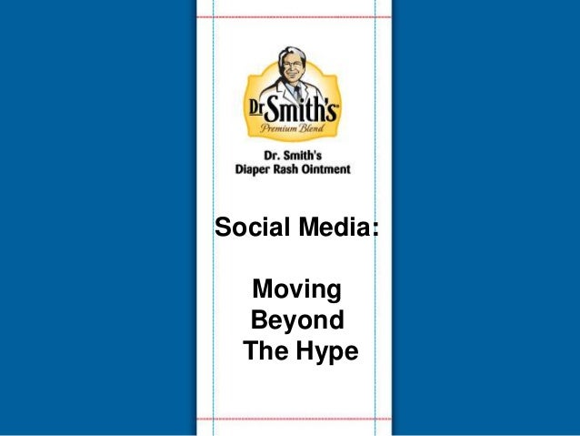 Social Media:  Moving Beyond The Hype