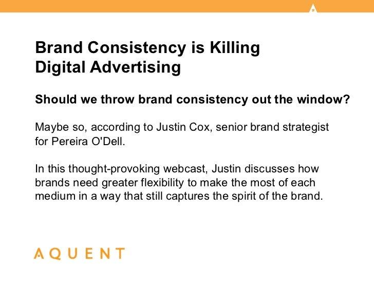 Aquent/AMA Webcast: Brand Consistency is Killing Digital Advertising