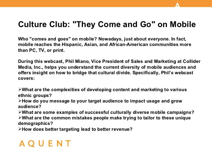 "Culture Club: ""They Come and Go"" on MobileWho ""comes and goes"" on mobile? Nowadays, just about everyone. In fact,mobile re..."