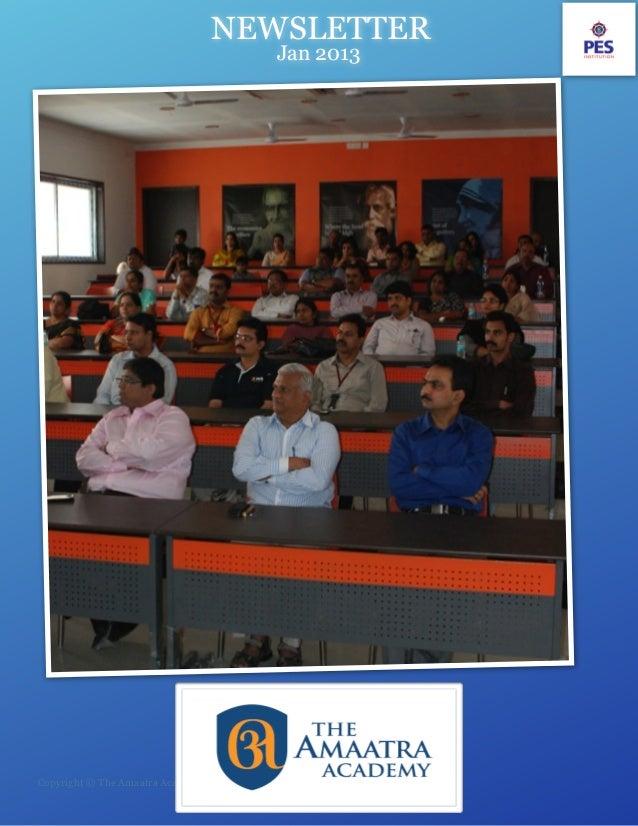 Newsletter, The Amaatra Academy - January  2013