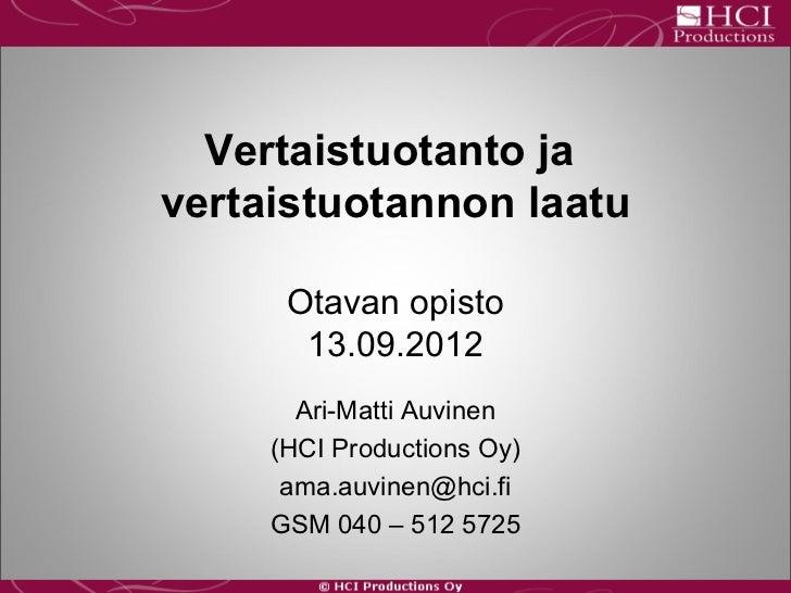 Vertaistuotanto ja vertaistuotannon laatu - Ari-Matti Auvinen