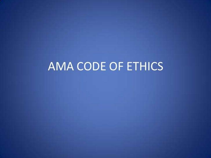 AMA CODE OF ETHICS