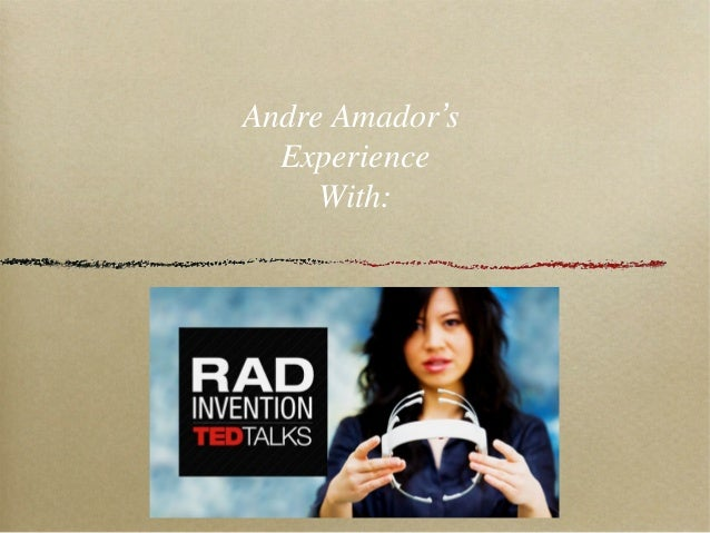 Amador Andre ted experience