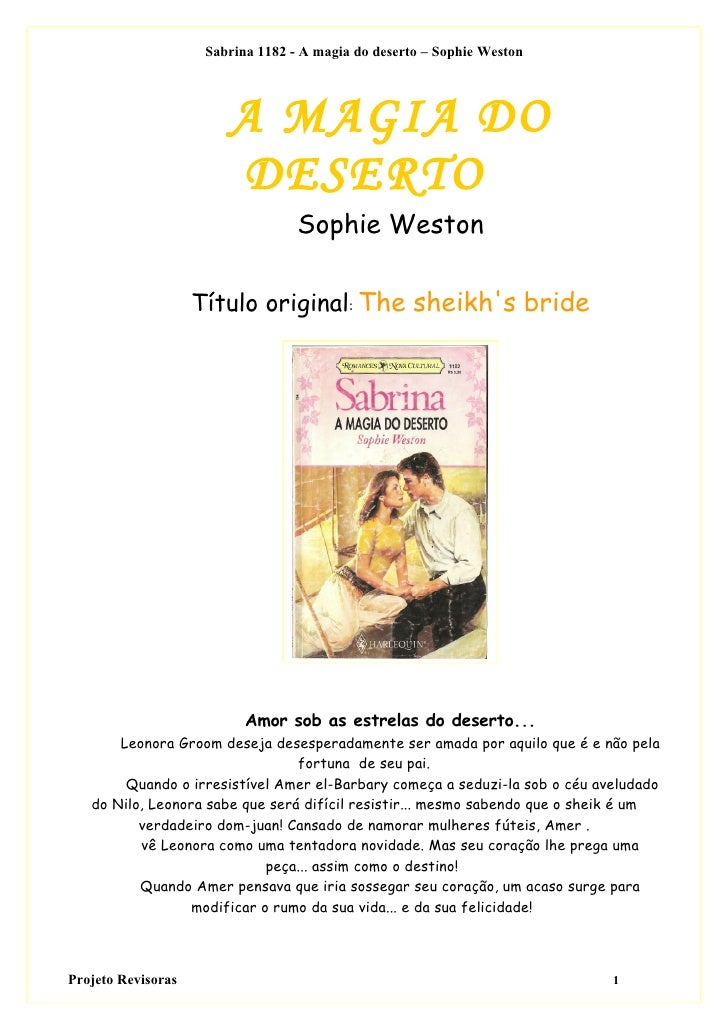 Sabrina 1182 - A magia do deserto – Sophie Weston                             A MAGIA DO                         DESERTO  ...