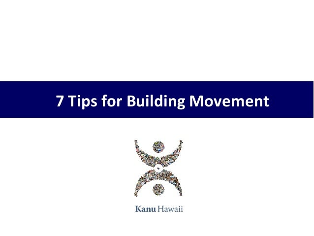 7 Lessons for Building Movement (for AMA Hawaii Chapter)