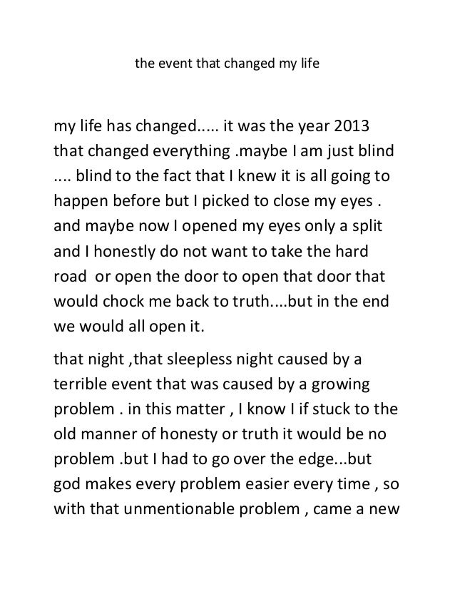 Life changing events essays