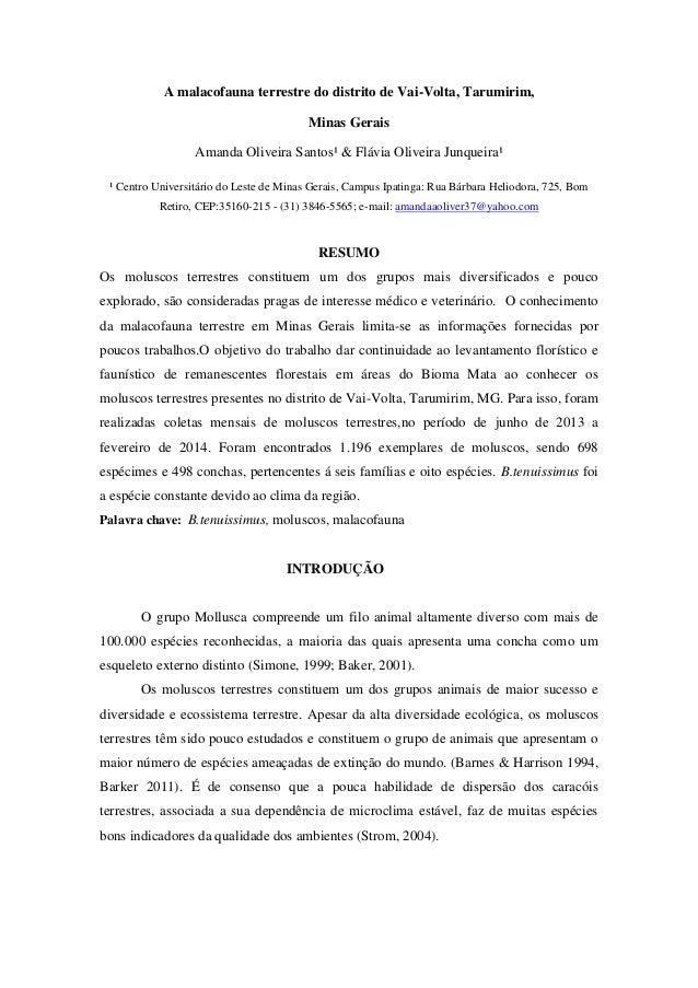 A malacofauna terrestre do distrito de Vai-Volta, Tarumirim, Minas Gerais Amanda Oliveira Santos¹ & Flávia Oliveira Junque...