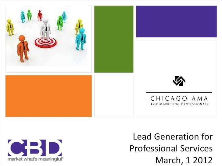 Lead Generation forProfessional Services      March, 1 2012