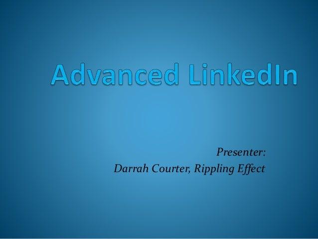 Presenter: Darrah Courter, Rippling Effect