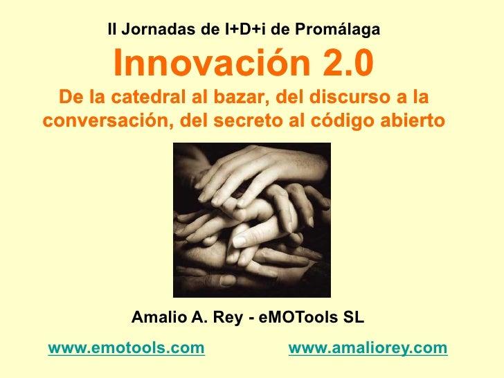 II Jornadas I+D+i Promalaga - Amalio A Rey - Emotools
