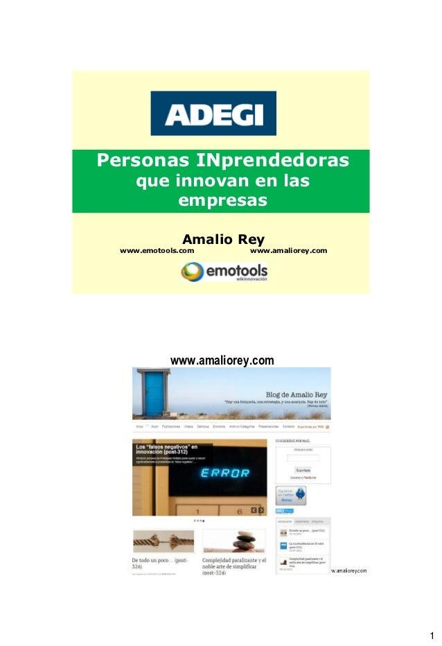 Personas INprendedoras     que innovan en las         empresas               Amalio Rey  www.emotools.com       www.amalio...