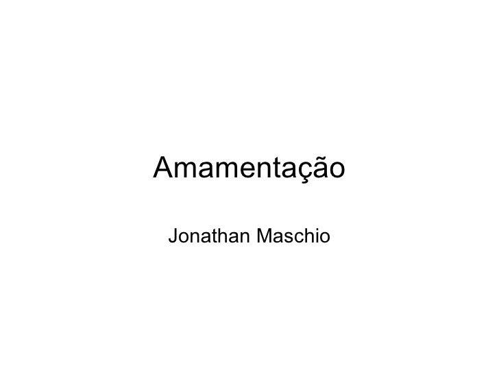 Amamentação Jonathan Maschio