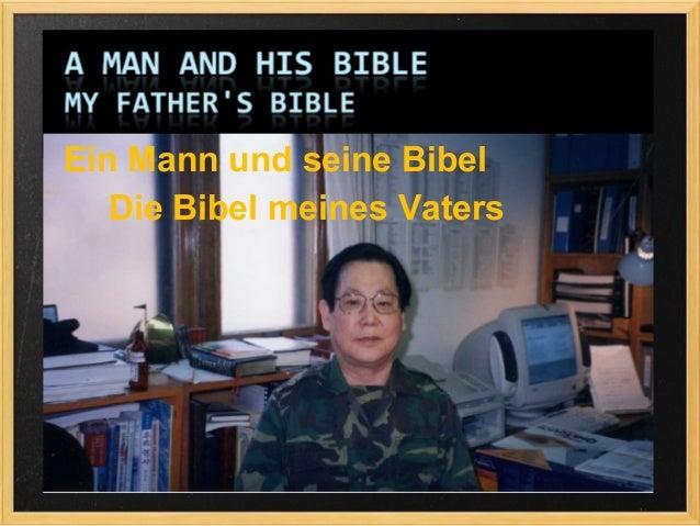 Ein Mann und seine Bibel   Die Bibel meines Vaters