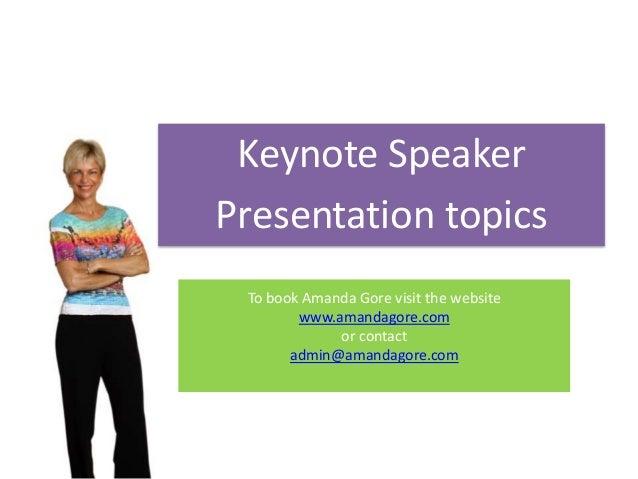 Amanda Gore Keynote Presentation Topics