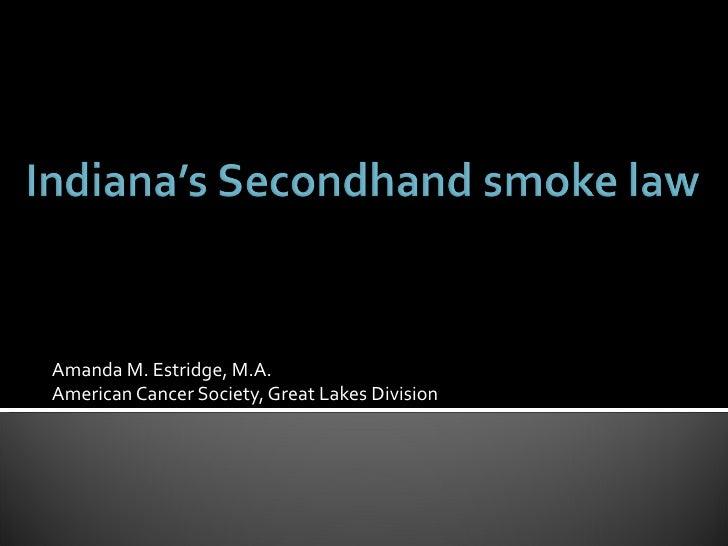 Smoke-free Air Indiana (Update)