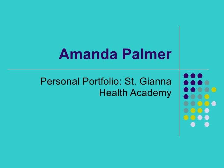 Amanda Palmer Personal Portfolio: St. Gianna Health Academy