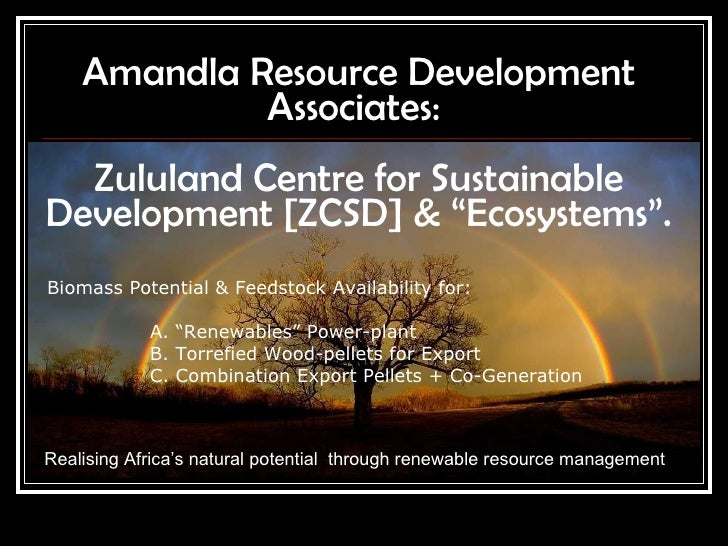 "Amandla Resource Development Associates:  Zululand Centre for Sustainable Development [ZCSD] & ""Ecosystems"". Realising Afr..."