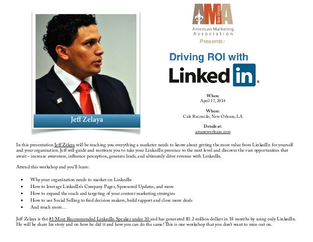 Driving ROI with LinkedIn - AMA New Orleans hosts LinkedIn Speaker, Jeff Zelaya