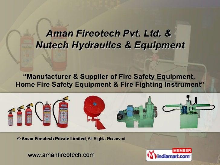 """"""" Manufacturer & Supplier of Fire Safety Equipment,  Home Fire Safety Equipment & Fire Fighting Instrument"""" Aman Fireotech..."""
