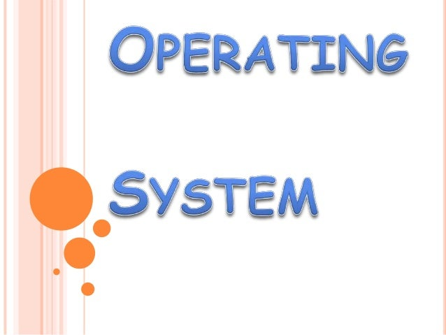 What is Operating System…?
