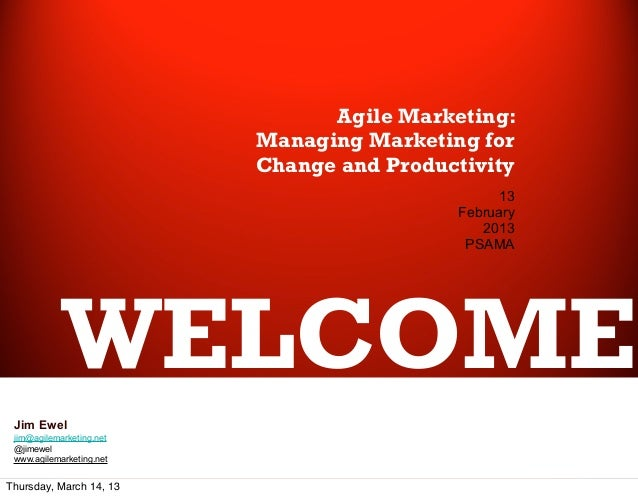 Agile Marketing:                          Managing Marketing for                          Change and Productivity         ...