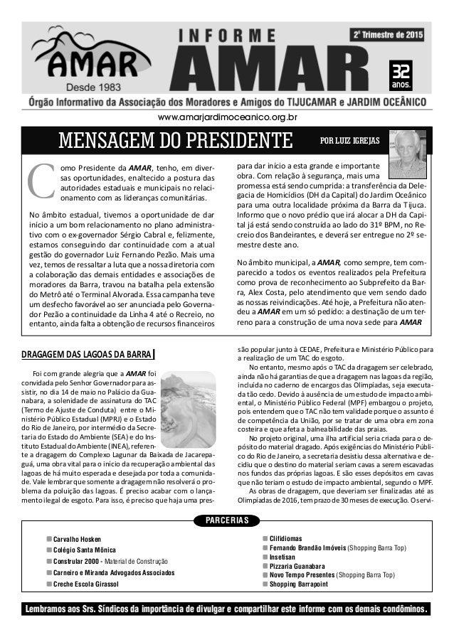 PARCERIAS Carvalho Hosken Colégio Santa Mônica Constrular 2000 - Material de Construção Carneiro e Miranda Advogados Assoc...