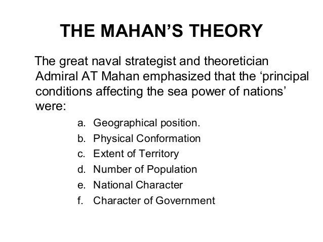 alfred t mahans sea power strategy Our goals and strategy leadership: captain alfred t mahan was the convincing manner in which he linked sea-power with domestic economic.