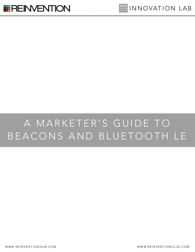 A Marketer's Guide to Beacons & Bluetooth LE