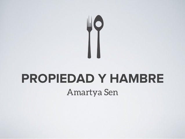 PROPIEDAD Y HAMBRE Amartya Sen