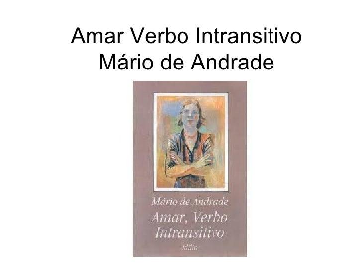Amar Verbo Intransitivo Mário de Andrade