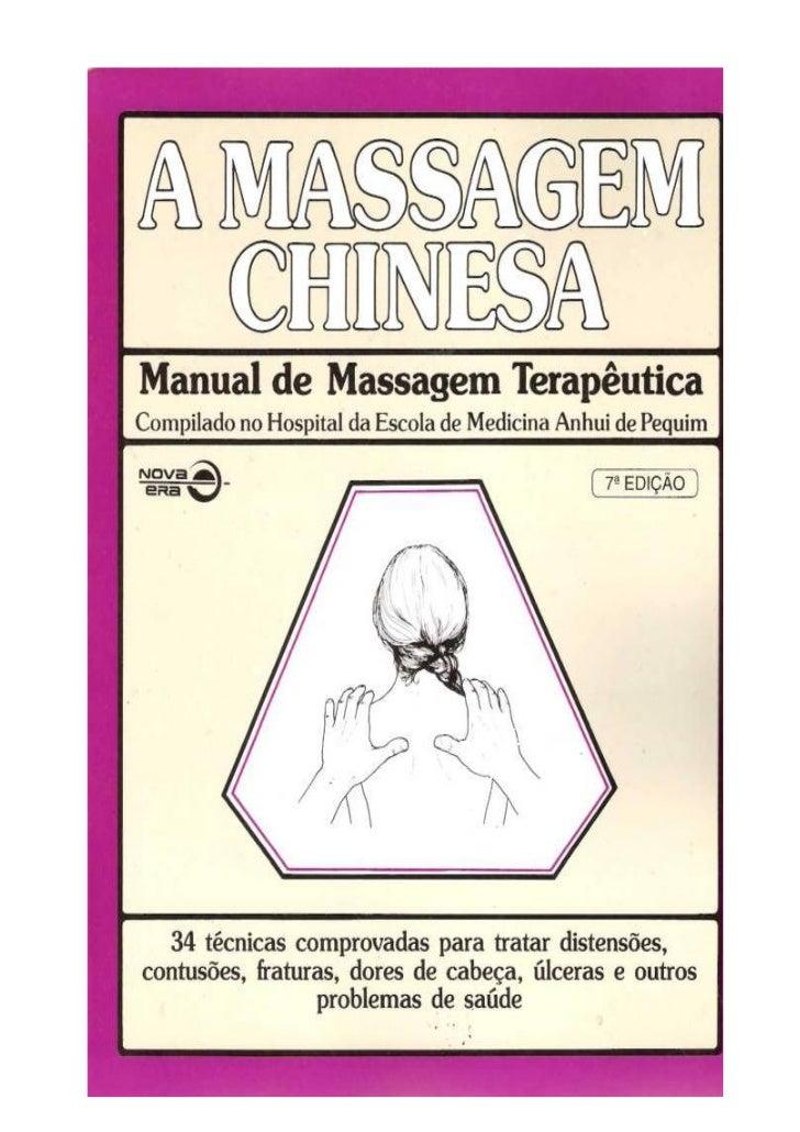 CIP-Brasil. Catalogação-na-fonte Sindicato Nacional          dos Editores de Livros, RJ.   A massagem chinesa: manual de m...